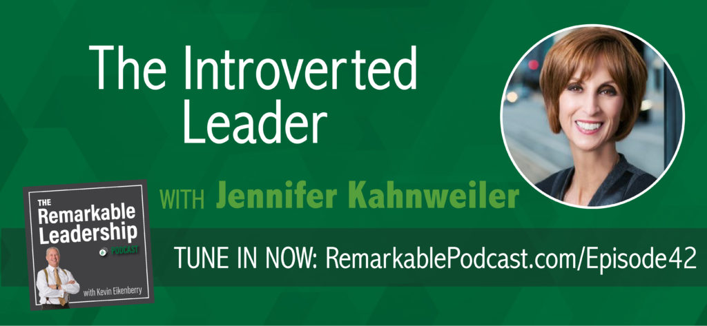 "Can an introvert be an effective leader? Most definitely, according to Jennifer Kahnweiler, global speaker and bestselling author known as the ""Champion of Introverts."" Jennifer and Kevin discuss both introverts and extroverts, how we all fall on the scale somewhere, and how we can work with our opposite."