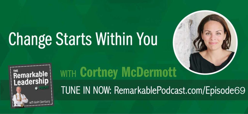 Goals and vision are important to organizational growth and if we cannot connect with our employees do they work? Cortney McDermott, author of Change Starts Within You and former CEO, helps us understand that people come to change in a variety of ways. Leaders need to come from a place of a strong shared vision and move people to their genius.