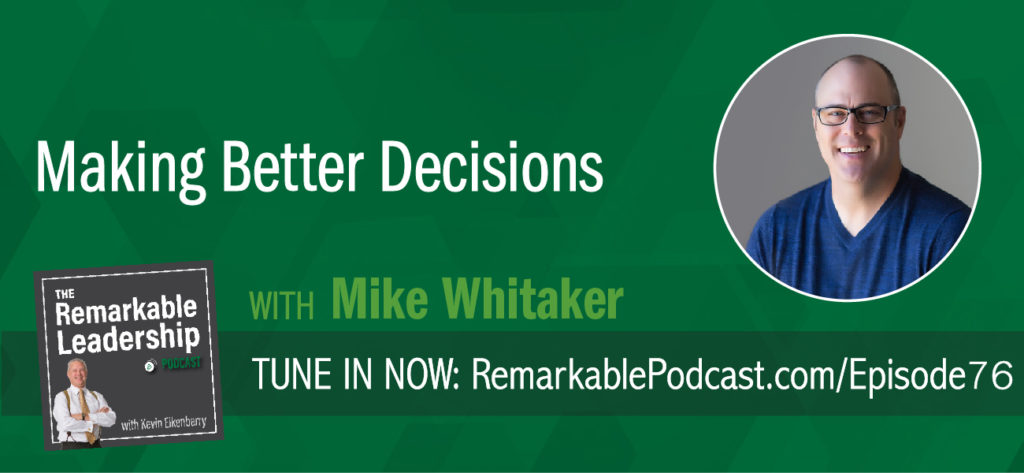 What is the secret formula for success and happiness? Mike Whitaker, author of The Decision Makeover: An Intentional Approach to Living the Life You Want joins Kevin to discuss how our decisions, and we need to take ownership, can impact and shape our professional and personal lives. Mike offers insight into the types of decisions we make and the importance of connecting goal setting to our decision-making process.