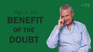 Before the Benefit of the Doubt – Thoughts from Kevin