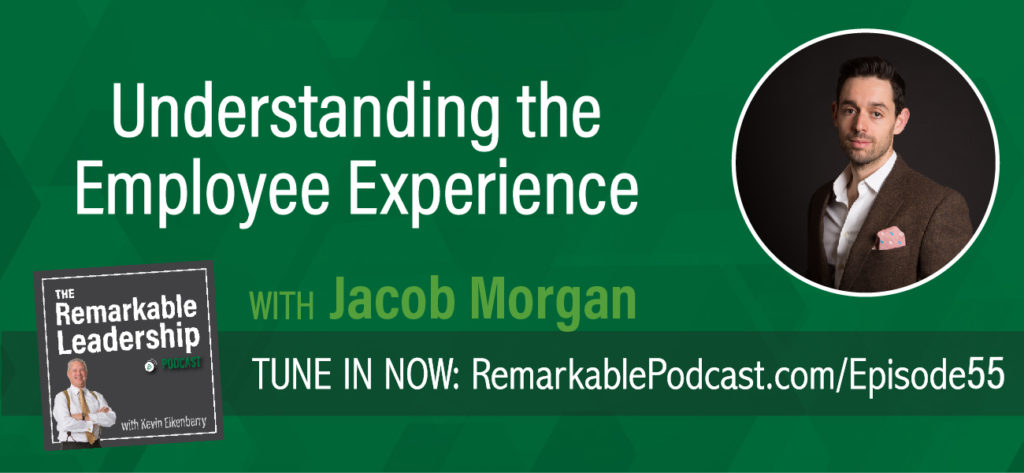 Regardless of your leadership status, you should treat your role as if your job to make other people successful. Jacob Morgan didn't always feel he has those type of managers and as a result decided to look at the workplace from the people to the infrastructure. In his latest book, The Employee Experience Advantage, Morgan analyzes over 250 global organizations to determine how to create an organization where people genuinely want, not need to show up to work. Kevin and Jacob delve into employee experiences and what we need to look for in the future.