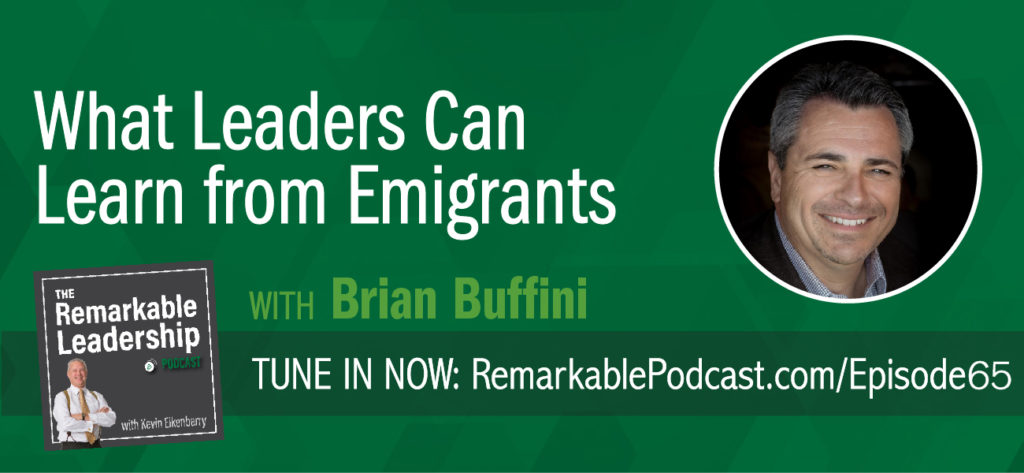 Brian Buffini, the author of The Emigrant Edge – How to Make It Big in America and trainer, came to America at 19 looking for a tan. An accident and medical bills provided him an opportunity to live the American Dream, for which he is grateful. Today he runs a multi-million dollar company where all the employees hold each other accountable for the core values. Kevin and Brian discuss learning, gratitude and the importance of self-leadership.