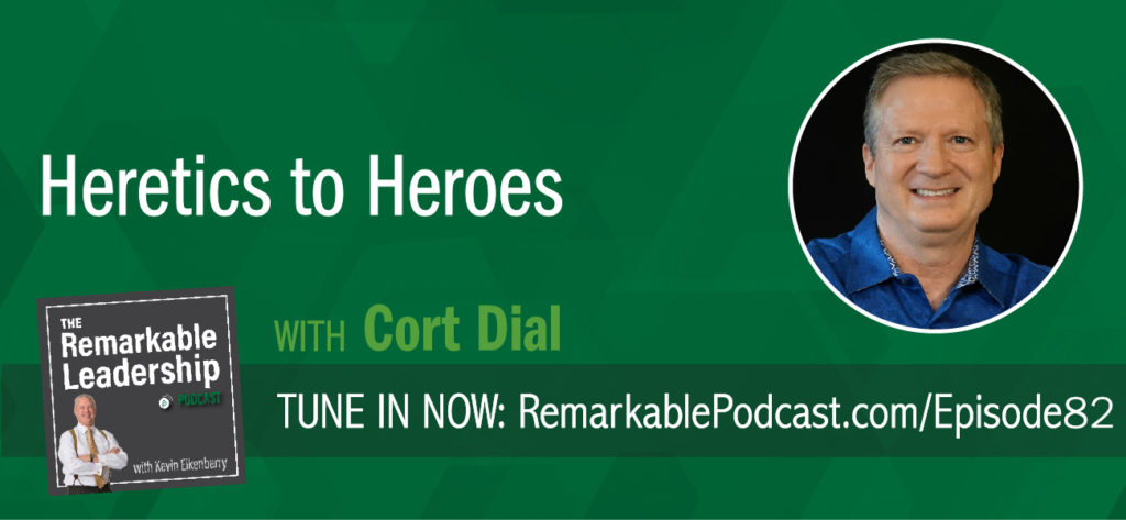 Anyone with a new paradigm is initially seen as a heretic. They challenge our routine. Cort Dial, author of Heretics to Heroes: A Memoir on Modern Leadership, joins Kevin to discuss that new ideas are uncomfortable and often lead to progress. There are heretics in every organization and if you find yourself in that role you cannot bulldoze your way through. You need to nurture relationships, have conversations, and build enrollment