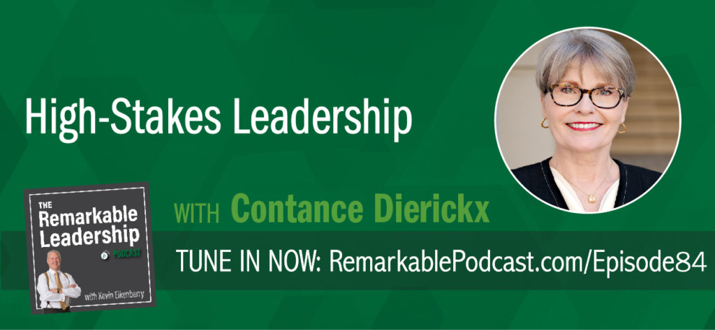 You don't need to be a special person to be a high-stakes leader; we all have those qualities. Further, these qualities can be strengthened in those who want to reach their leadership potential. Constance Dierickx specializes in working with organizations in high-stakes transitions (such as mergers and acquisitions) and is the author of High-Stakes Leadership: Leading Through Crisis with Courage, Judgment, and Fortitude. She joins Kevin to talk about these core leadership qualities.