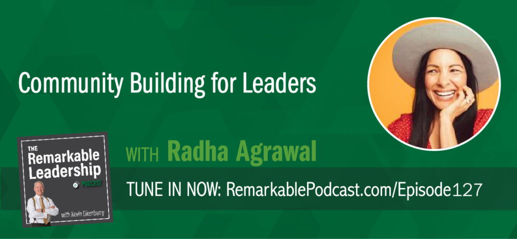 "Despite all our ""friends"", ""followers"" and ""users"", we are feeling more isolated than ever. Radha Agrawal calls this ""community confusion,"" Radha is the author of BELONG: Find Your People, Create Community, and Live a More Connected Life. She chats with Kevin about leadership, gentle self-awareness and community. She believes leaders need to cultivate their personal communities beyond business. When leaders find support, they create connections (both personal and within their teams), which studies show are our key to happiness, fulfillment, and success."
