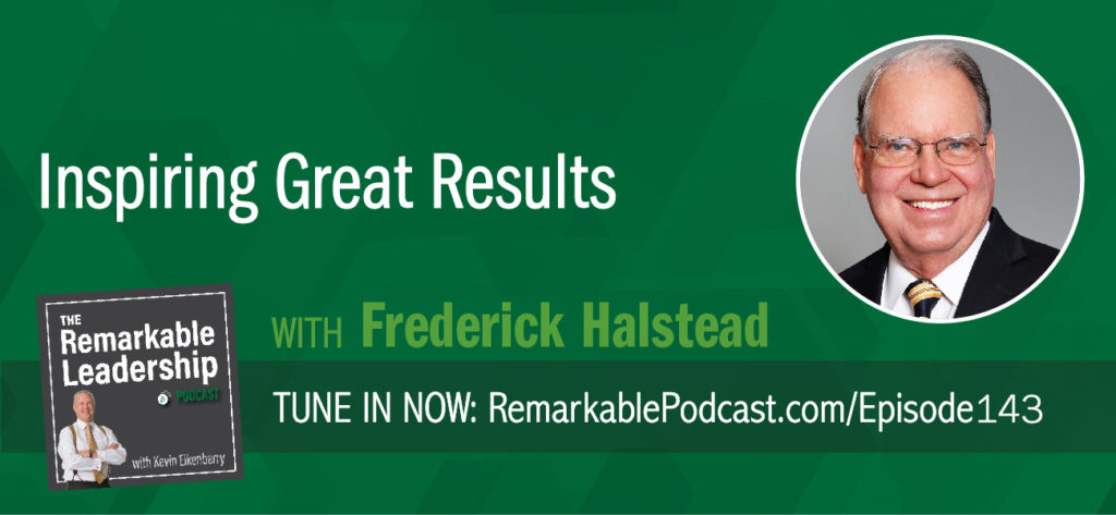 Fred Halstead is an executive coach and author of Leadership Skills that Inspire Incredible Results. He sits down with Kevin to talk about the little things, like listening and asking questions, you can do to be a more effective leader. Although he mentions these are little things, this does not mean they are easy, and you must be intentional. Fred discusses that interrupting, with a purpose, invites the other purpose to explore their thinking. The more you can listen and ask questions, the more they are going to trust and respect you.