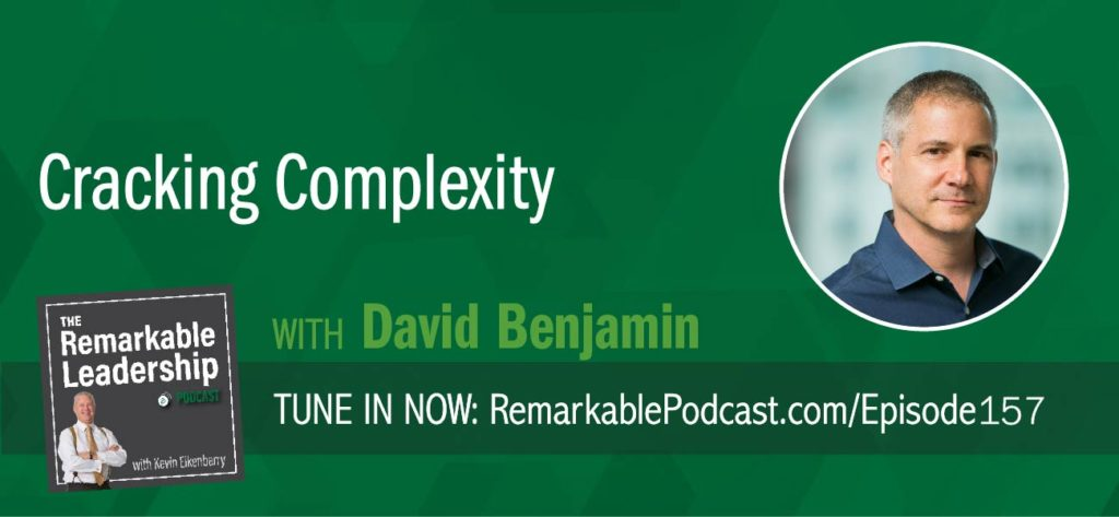 David Benjamin believes we are seeing a shift in the workplace from scarcity to abundance. Leaders need to tap into their people and use them differently and better. David is the co-author of Cracking Complexity and joins Kevin to discuss not only the disruption of technology in business but how leaders can approach complexity. David talks about problem-solving and creating purposeful collisions to get everyone on the same page. If there isn't a common language, you won't find common ground.