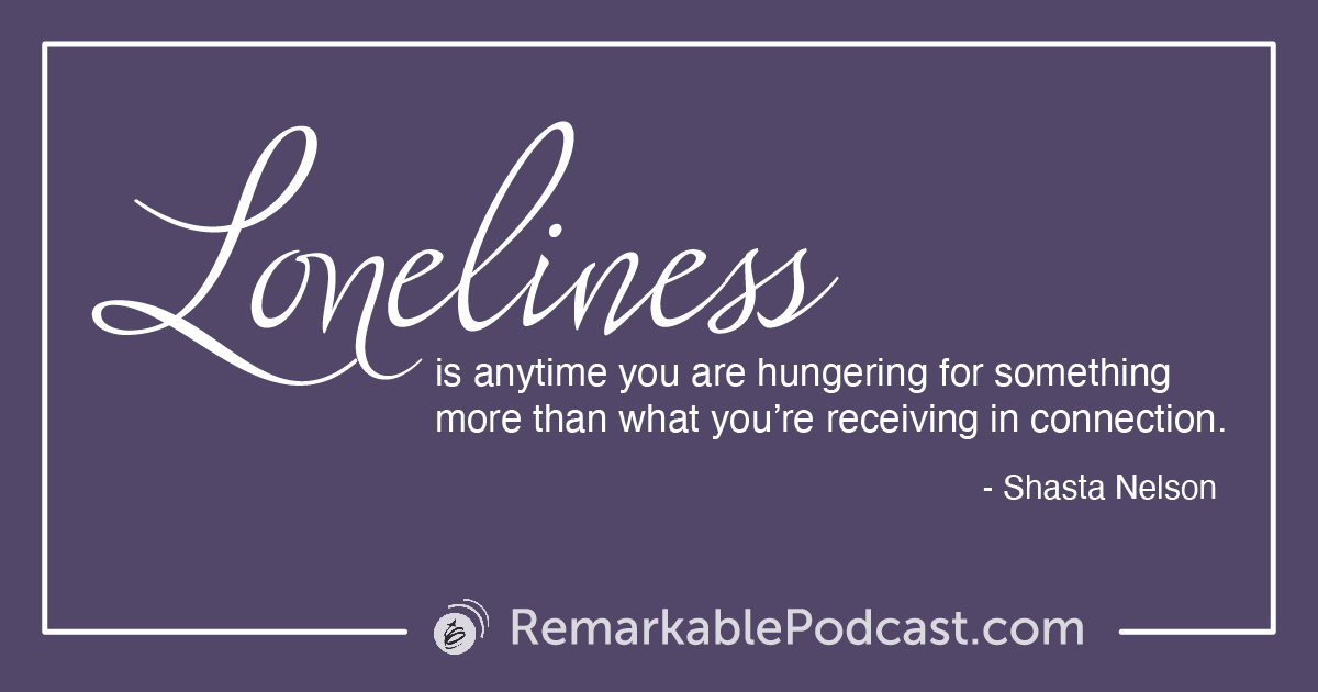 Quote Image: Loneliness is anytime you are hungering for something more than what you're receiving in connection.