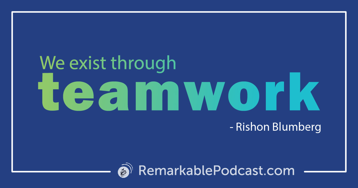 Quote Image: We exist through teamwork.
